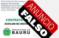 Prefeitura de Bauru alerta para falso anúncio de vaga de emprego na Educação