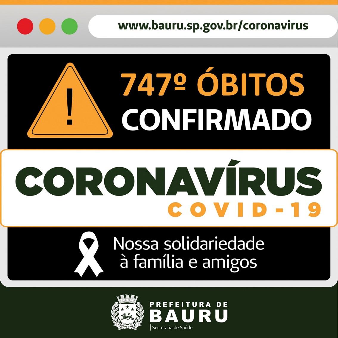 749: número de vítimas fatais da Covid no município de Bauru