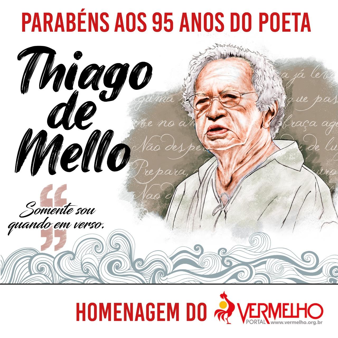 Thiago de Mello, 95, um dos grandes poetados do nosso tempo.
