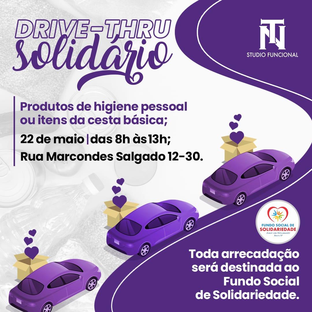 Drive Thru-Solidário neste sábado arrecada alimentos e produtos de higiene para o Fundo Social