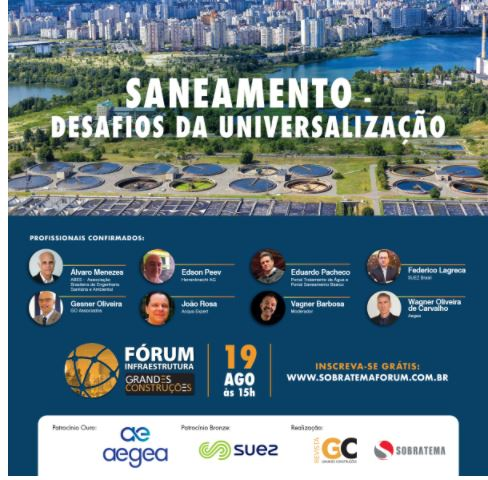 Especialistas avaliam os desafios da universalização do saneamento e as oportunidades de negócios na área nesta quinta (19/8)